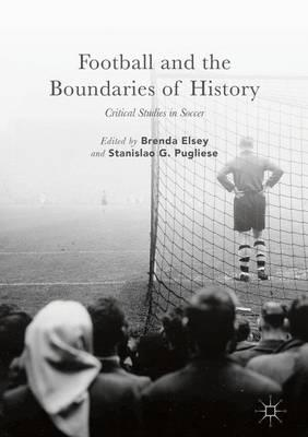Football and the Boundaries of History (BOK)