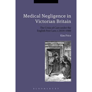 Medical Negligence in Victorian Britain (BOK)