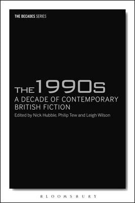 1990s: A Decade of Contemporary British Fiction (BOK)
