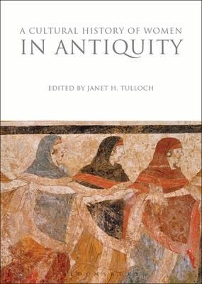 Cultural History of Women in Antiquity (BOK)