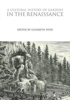 Cultural History of Gardens in the Renaissance (BOK)