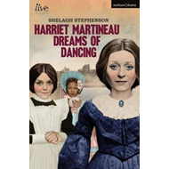 Harriet Martineau Dreams of Dancing (BOK)