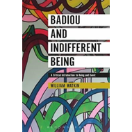 Badiou and Indifferent Being (BOK)