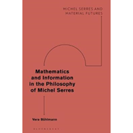Mathematics and Information in the Philosophy of Michel Serr (BOK)