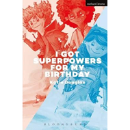 I Got Superpowers For My Birthday (BOK)