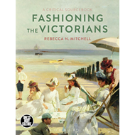 Fashioning the Victorians (BOK)