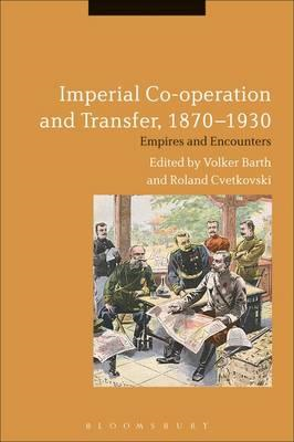 Imperial Co-operation and Transfer, 1870-1930 (BOK)