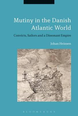 Mutiny in the Danish Atlantic World (BOK)