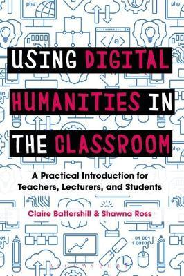 Using Digital Humanities in the Classroom (BOK)