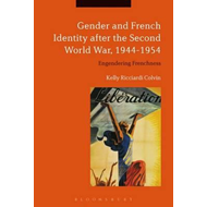 Gender and French Identity after the Second World War, 1944- (BOK)