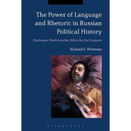 Power of Language and Rhetoric in Russian Political History (BOK)