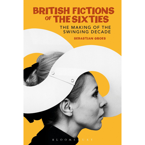 British Fictions of the Sixties (BOK)