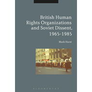 British Human Rights Organizations and Soviet Dissent, 1965- (BOK)