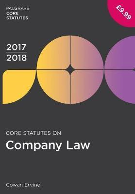 Core Statutes on Company Law 2017-18 (BOK)