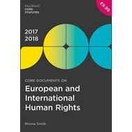 Core Documents on European and International Human Rights 20 (BOK)