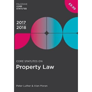 Core Statutes on Property Law 2017-18 (BOK)