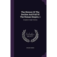 History of the Decline and Fall of the Roman Empire, 1 (BOK)
