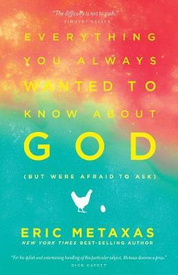Everything you Always Wanted to Know About God (But Were Afr (BOK)