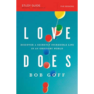 Love Does Study Guide (BOK)