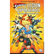 Supergirl and the Legion the Quest for Cosmic Boy (BOK)