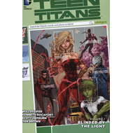 Teen Titans Volume 1 TP Blinded By The Light (The New 52) (BOK)