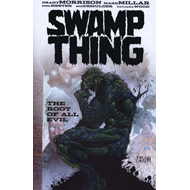 Swamp Thing: The Root of All Evil TP (BOK)