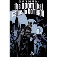 Batman The Doom That Came To Gotham (BOK)