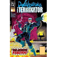 Deathstroke, The Terminator Vol. 3 Nuclear Winter (BOK)