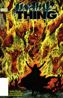 Swamp Thing Vol. 3 Trial By Fire (BOK)
