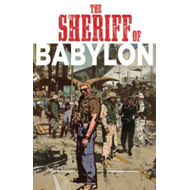Sheriff Of Babylon Vol. 1 (BOK)