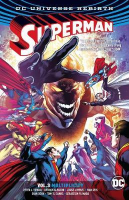 Superman Vol. 3 Multiplicity (Rebirth) (BOK)