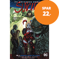 Produktbilde for Suicide Squad Vol. 3 Burning Down The House (Rebirth) (BOK)