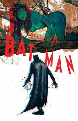 All Star Batman Vol. 2 Ends of the Earth (BOK)