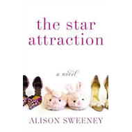 The Star Attraction: A Novel (BOK)