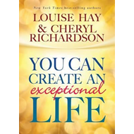 You can Create an Exceptional Life (BOK)