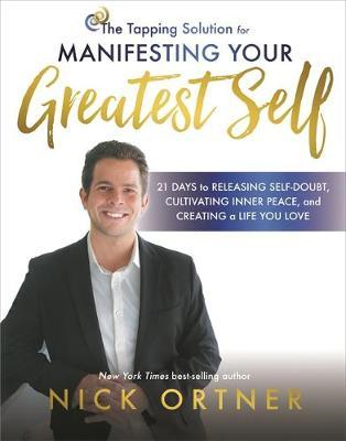 Tapping Solution for Manifesting Your Greatest Self (BOK)