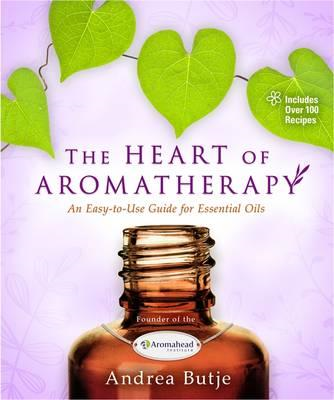 Heart of Aromatherapy (BOK)