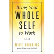 Bring Your Whole Self to Work (BOK)