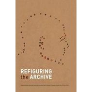 Refiguring the Archive (BOK)