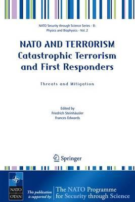 NATO and Terrorism Catastrophic Terrorism and First Responde (BOK)