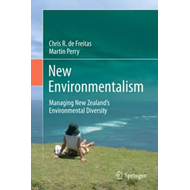 New Environmentalism: Managing New Zealand's Environmental Diversity: 2012 (BOK)