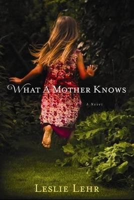 What a Mother Knows (BOK)