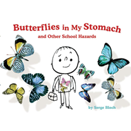 Butterflies in My Stomach and Other School Hazards (BOK)