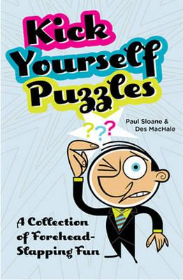 Kick Yourself Puzzles: A Collection of Forehead-slapping Fun (BOK)