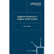 Palgrave Advances in Virginia Woolf Studies (BOK)