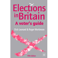 Elections in Britain: A Voter's Guide (BOK)