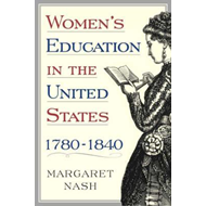 Women's Education in the United States, 1780-1840 (BOK)