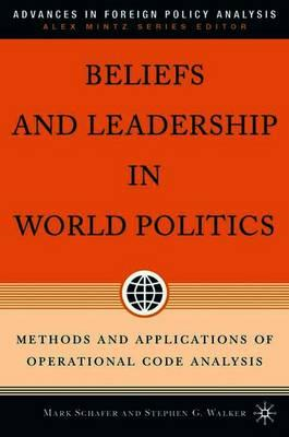 Beliefs and Leadership in World Politics (BOK)