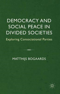 Democracy and Social Peace in Divided Societies (BOK)