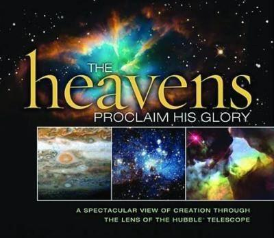 Heavens Proclaim His Glory (BOK)